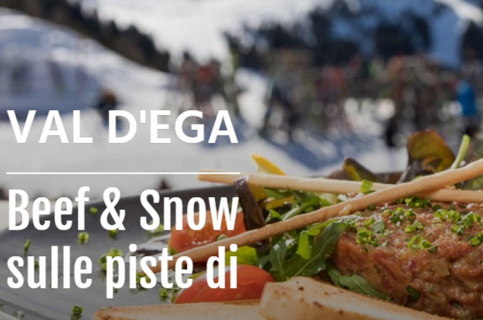 Beef and Snow: dal 6 al 22 marzo in Val D'Ega