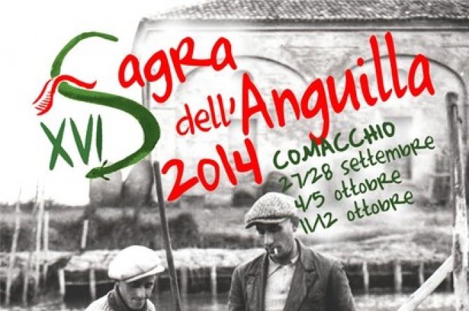 Sagra dell'Anguilla: dal 26 settembre al 12 ottobre a Comacchio