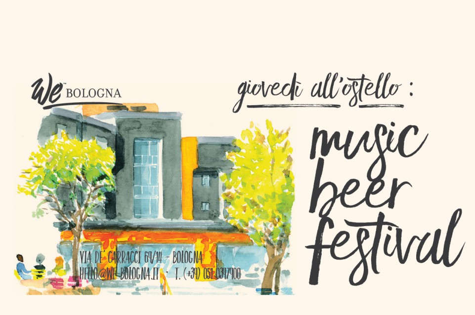 Music Beer Festival: dal 5 al 7 maggio, all'ostello in Via de' Carracci a Bologna