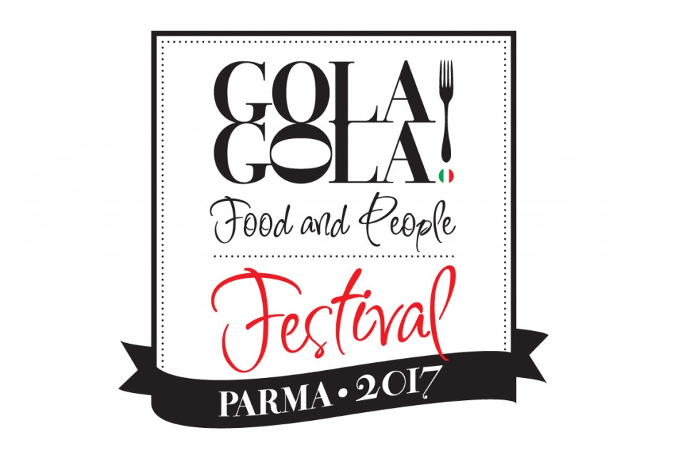 "Dal 2 al 4 giugno a Parma vi aspetta ""GolaGola Food and People Festival"""