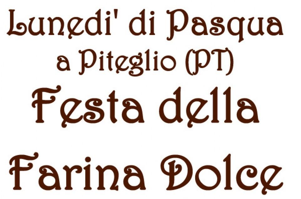 """Il 6 aprile a Piteglio la Pasquetta si festeggia con la """"Festa della Farina Dolce"""""""