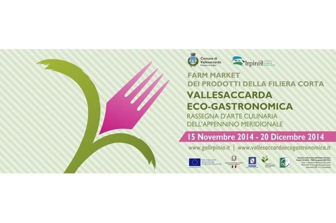 Vallesaccarda Eco-Gastronomica: la rassegna d'arte culinaria dell'Appennino Meridionale