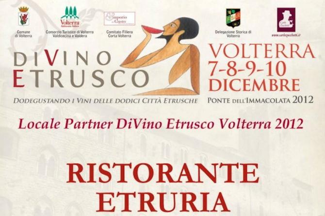 Volterra ospita il Divino Etrusco il 7-8-9-10 dicembre 2012
